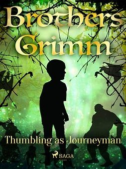 Grimm, Brothers - Thumbling as Journeyman, ebook