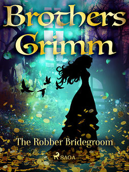 Grimm, Brothers - The Robber Bridegroom, ebook