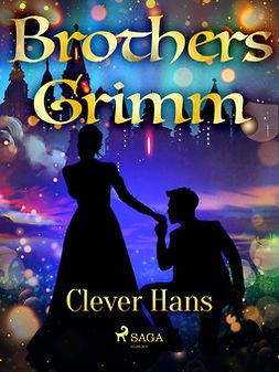 Grimm, Brothers - Clever Hans, ebook