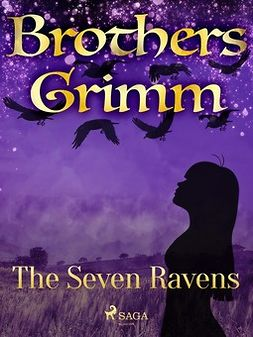 Grimm, Brothers - The Seven Ravens, e-bok