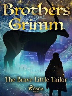 Grimm, Brothers - The Brave Little Tailor, ebook