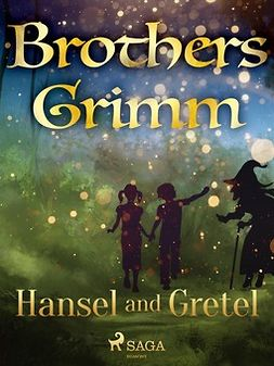 Grimm, Brothers - Hansel and Gretel, e-kirja