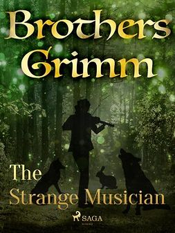 Grimm, Brothers - The Strange Musician, ebook