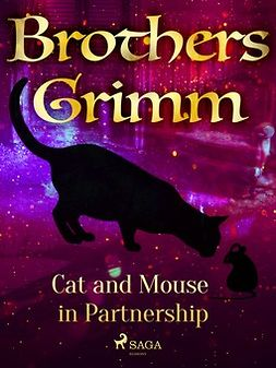 Grimm, Brothers - Cat and Mouse in Partnership, e-bok