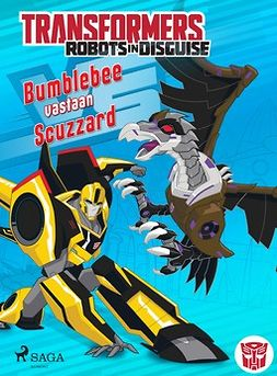 Sazaklis, John - Transformers - Robots in Disguise - Bumblebee vastaan Scuzzard, ebook