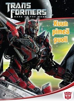 Kelly, Michael - Transformers - Kuun pimeä puoli, ebook