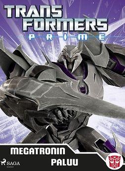 Lindqvist, Anja - Transformers - Prime - Megatronin paluu, ebook