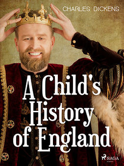 Dickens, Charles - A Child's History of England, e-kirja