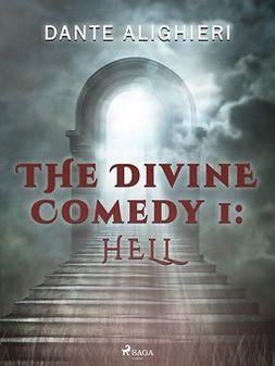 Alighieri, Dante - The Divine Comedy 1: Hell, ebook