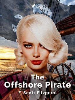 Fitzgerald, F. Scott. - The Offshore Pirate, e-bok