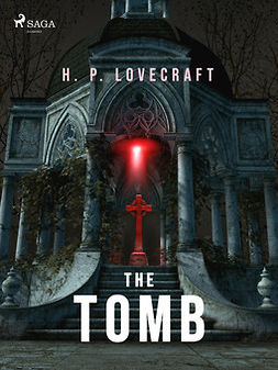 Lovecraft, H. P. - The Tomb, ebook