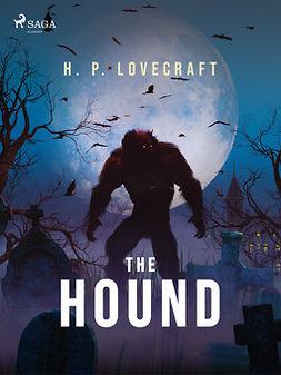 Lovecraft, H. P. - The Hound, ebook
