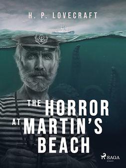 Lovecraft, H. P. - The Horror at Martin's Beach, ebook