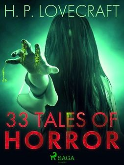 Lovecraft, H. P. - 33 Tales of Horror, e-bok