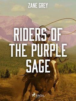 Grey, Zane - Riders of the Purple Sage, ebook