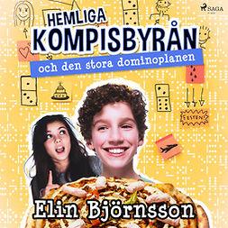 Björnsson, Elin - Hemliga kompisbyrån och den stora dominoplanen, audiobook