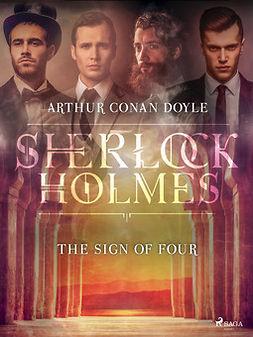 Doyle, Arthur Conan - The Sign of Four, ebook