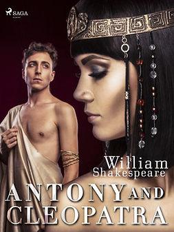 Shakespeare, William - Antony and Cleopatra, e-kirja