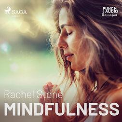 Stone, Rachel - Mindfulness, äänikirja