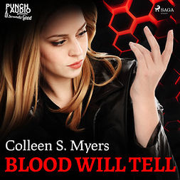 Myers, Colleen S. - Blood Will Tell, audiobook