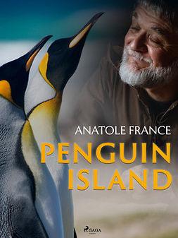 France, Anatole - Penguin Island, e-bok