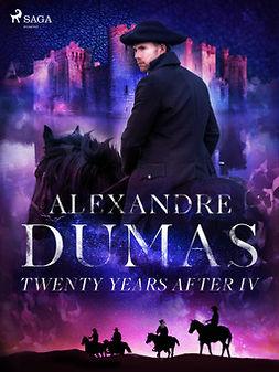 Dumas, Alexandre - Twenty Years After IV, ebook