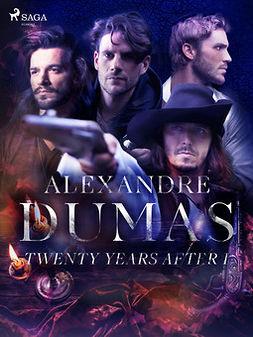 Dumas, Alexandre - Twenty Years After I, ebook