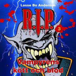 R.I.P. 3 - Vampyrens kött och blod