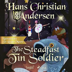 Andersen, Hans Christian - The Steadfast Tin Soldier, audiobook