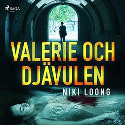 Loong, Niki - Valerie och Djävulen, audiobook