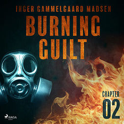 Madsen, Inger Gammelgaard - Burning Guilt - Chapter 2, audiobook