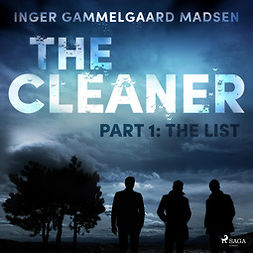 Madsen, Inger Gammelgaard - The Cleaner 1: The List, audiobook