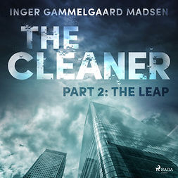 Madsen, Inger Gammelgaard - The Cleaner 2: The Leap, audiobook