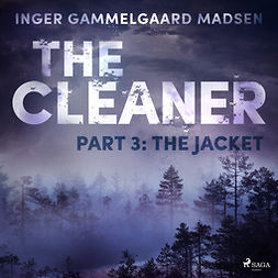 Madsen, Inger Gammelgaard - The Cleaner 3: The Jacket, audiobook