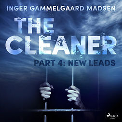 Madsen, Inger Gammelgaard - The Cleaner 4: New Leads, audiobook