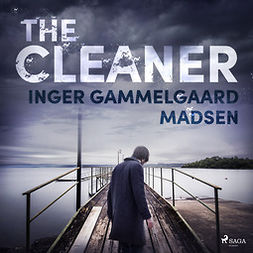 Madsen, Inger Gammelgaard - The Cleaner, audiobook
