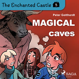 Gotthardt, Peter - The Enchanted Castle 5 - Magical Caves, audiobook