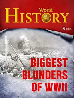 - Biggest Blunders of WWII, ebook