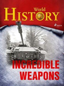 - Incredible Weapons, ebook