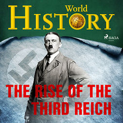 History, World - The Rise of the Third Reich, audiobook