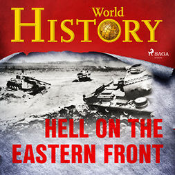 Devereaux, Sam - Hell on the Eastern Front, audiobook