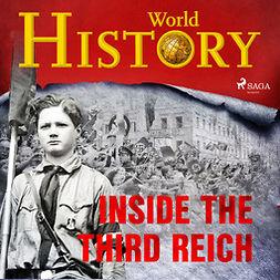 Devereaux, Sam - Inside the Third Reich, audiobook