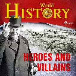 Devereaux, Sam - Heroes and Villains, audiobook