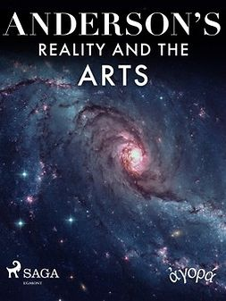 Anderson, Albert A. - Anderson's Reality and the Arts, ebook