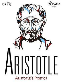 Aristotle - Aristotle's Poetics, ebook