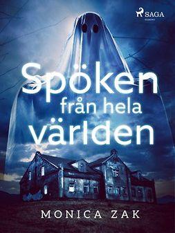 Zak, Monica - Spöken från hela världen, ebook