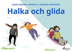 Khathing, Sirawon - Halka och glida, ebook