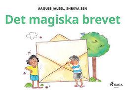 Sen, Shreya - Det magiska brevet, ebook