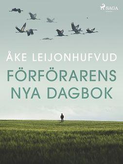 Leijonhufvud, Åke - Förförarens nya dagbok, e-bok