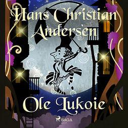 Andersen, Hans Christian - Ole Lukoie, audiobook